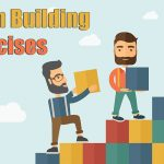 21 Fun Team Building Exercises (for Work, Kids or Small Groups)