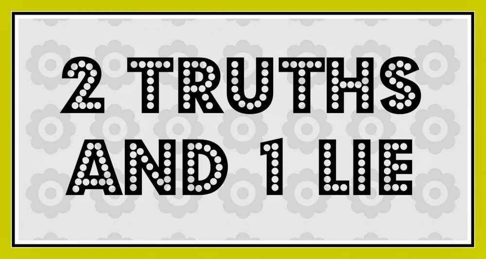 Strategies and Suggestions for Playing Two Truths and a Lie