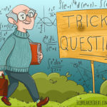 114 Trick Questions with Answers [Funny Mind Trick Questions]