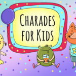 18 Fun Charades For Kids (Best List EVER)