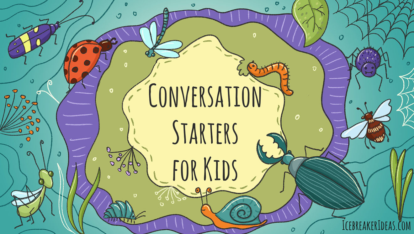 Conversation Starters For Kids